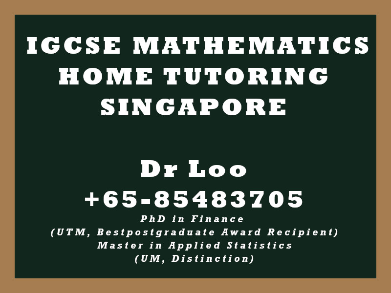 IGCSE Mathematics Private Tutoring Singapore