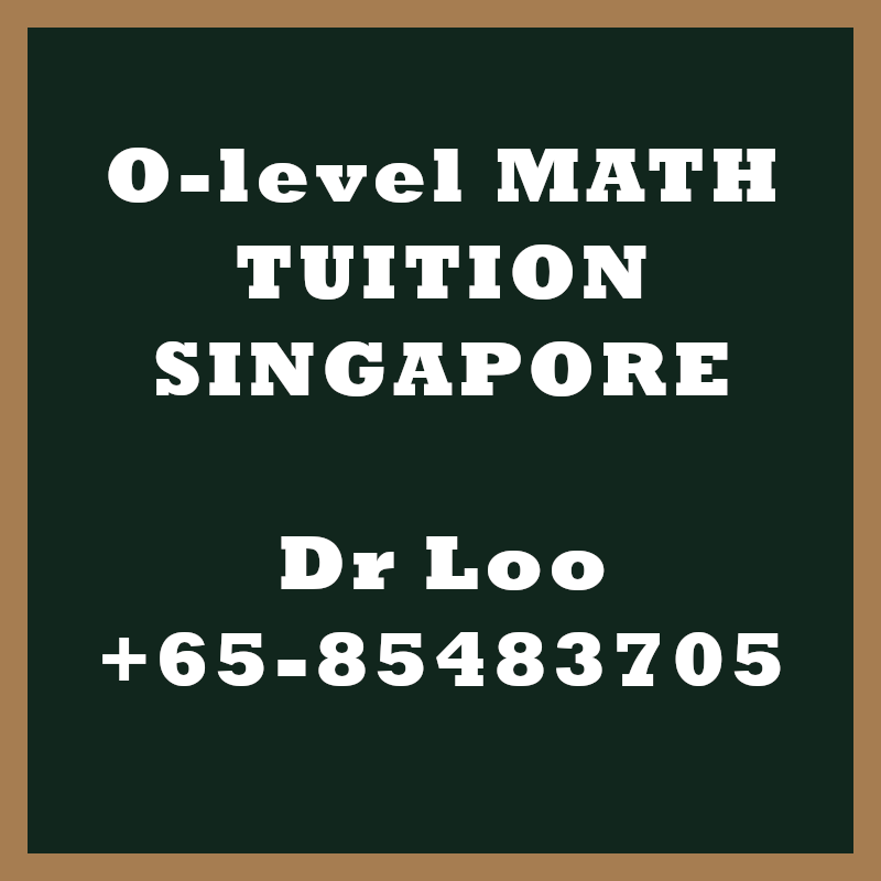 O-level A-math Home Tuition Singapore