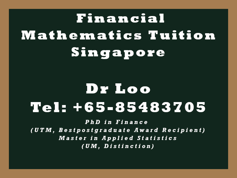 Financial Mathematics Private Tuition in Singapore