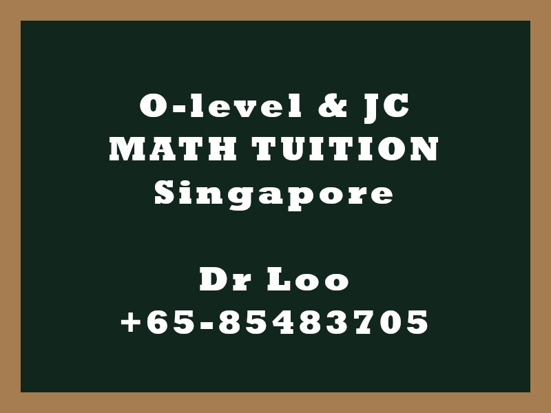 O-level Math & JC Math Tuition Singapore - Differentiation