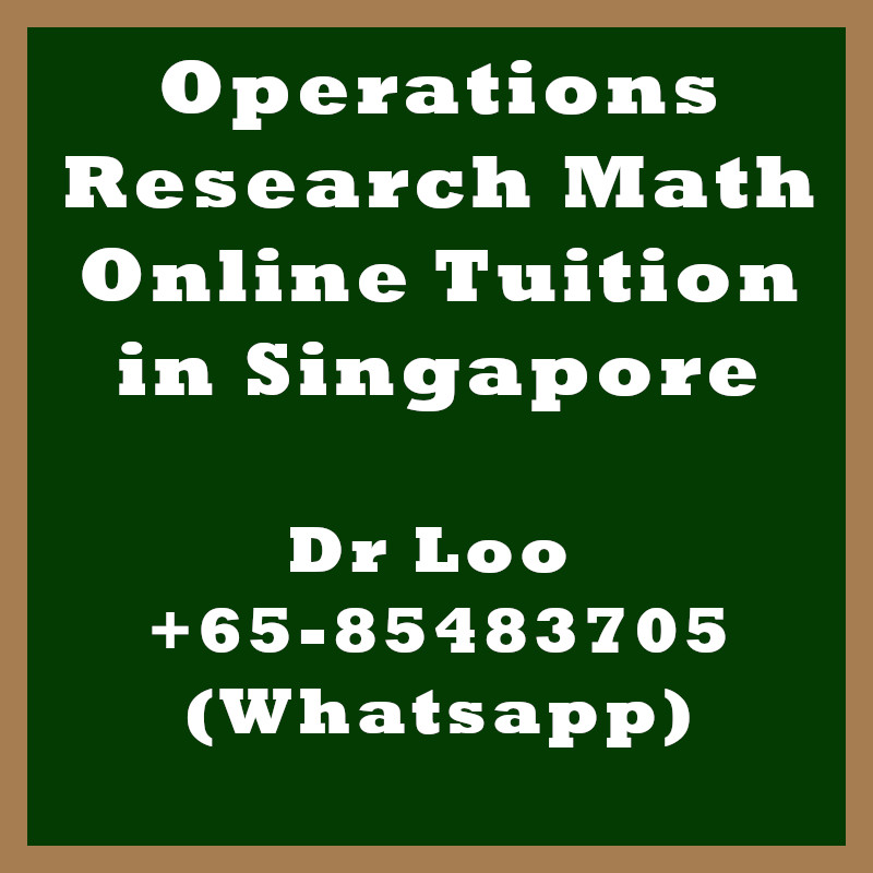 Operations Research Math Online Tuition Singapore