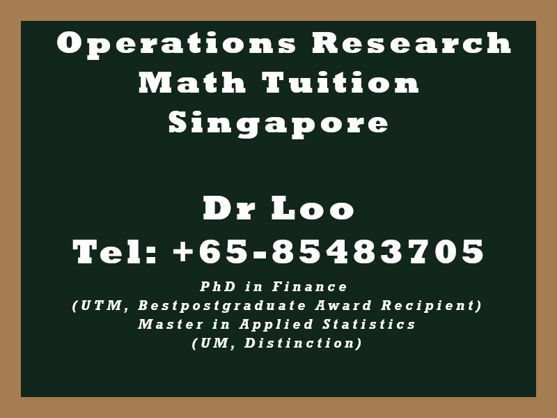 Operations Research Math Private Tuition in Singapore