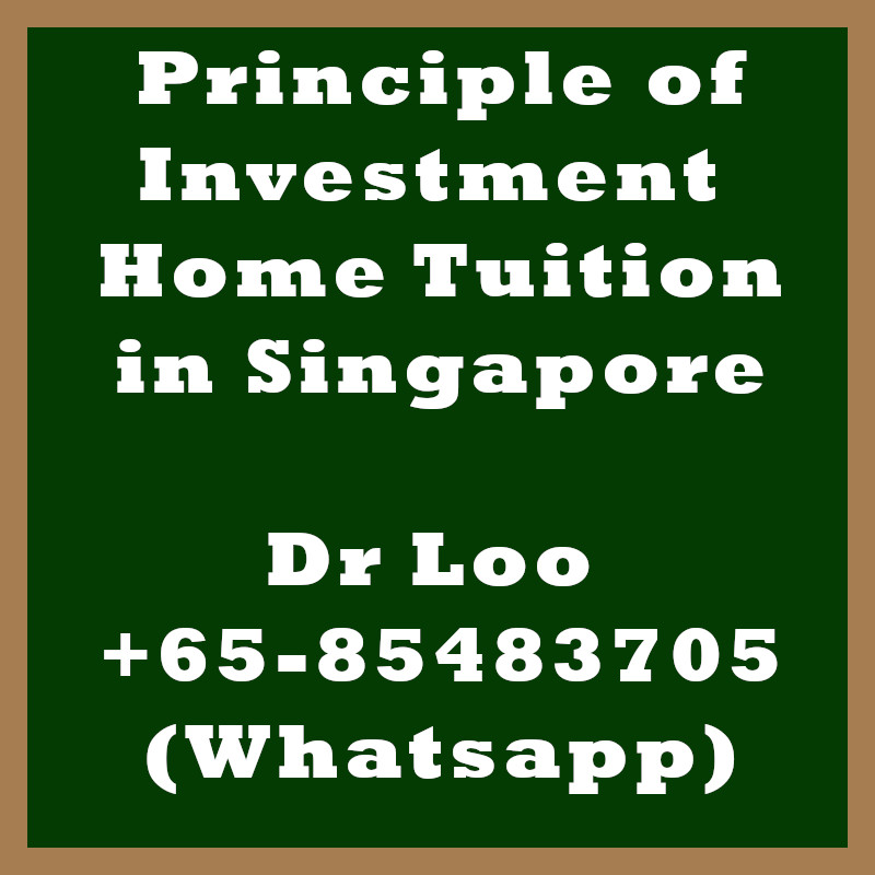 Principle of Investment Home Tuition in Singapore