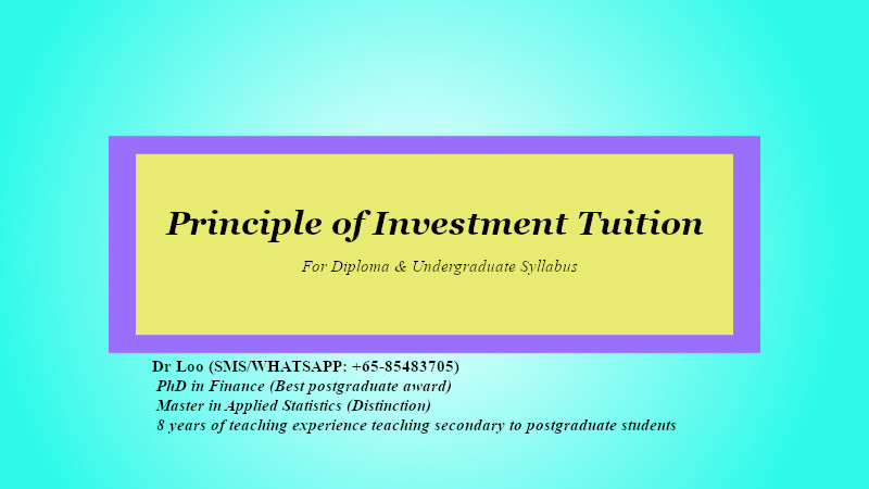 Principle of Investment Tuition in Singapore