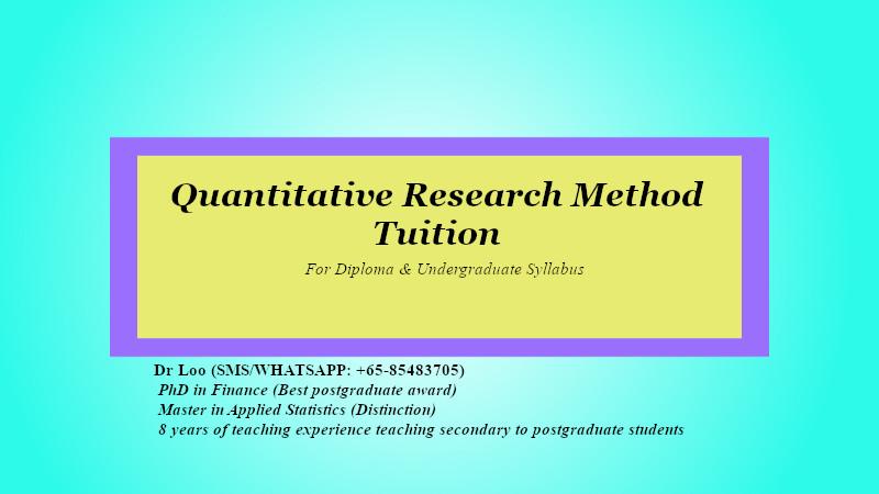 Quantitative Research Method Tuition in Singapore