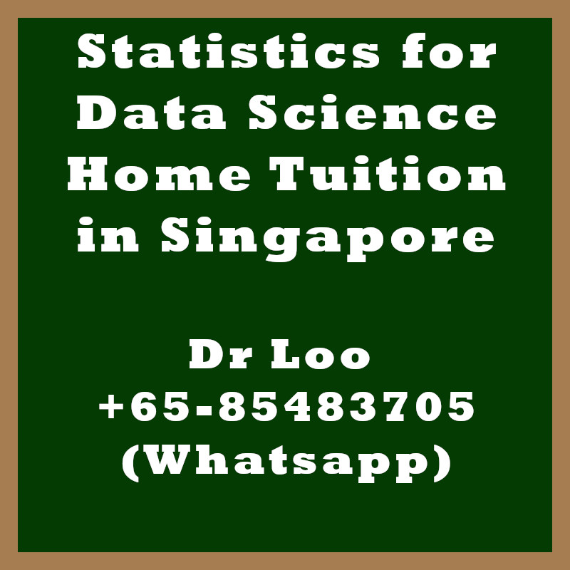 Statistics for Data Science Home Tuition in Singapore