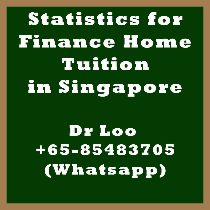 Statistics for Finance Home Tuition in Singapore